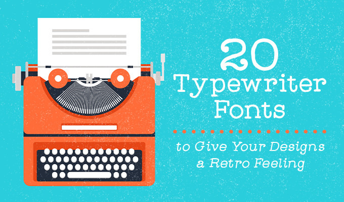 20 Best Free Typewriter Fonts - DoveThemes